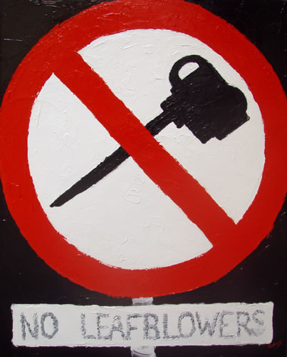 No Leaf Blowers by Banx - 600 x 750mm - MC6066