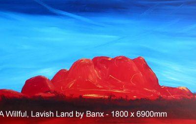 A Wilful, Lavish Land by Banx 1800x900mm MC5503