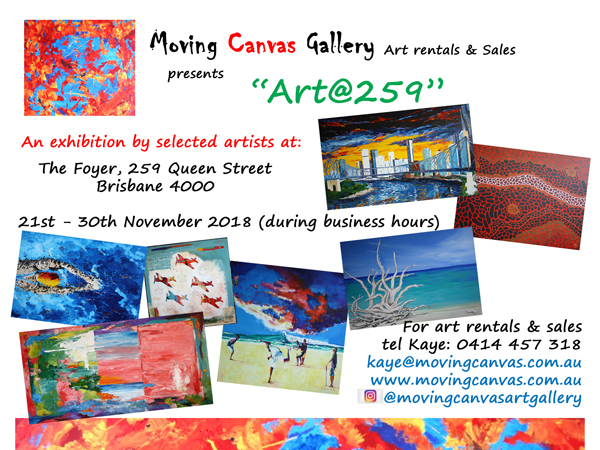 Moving Canvas Art Exhibition in the Foyer of 259 Queen Street, Brisbane